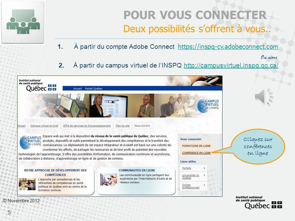 4 © Novembre 2012 CHANGEZ VOTRE MOT DE PASSE Vous recevrez instantanément un courriel vous invitant à changer votre mot de passe