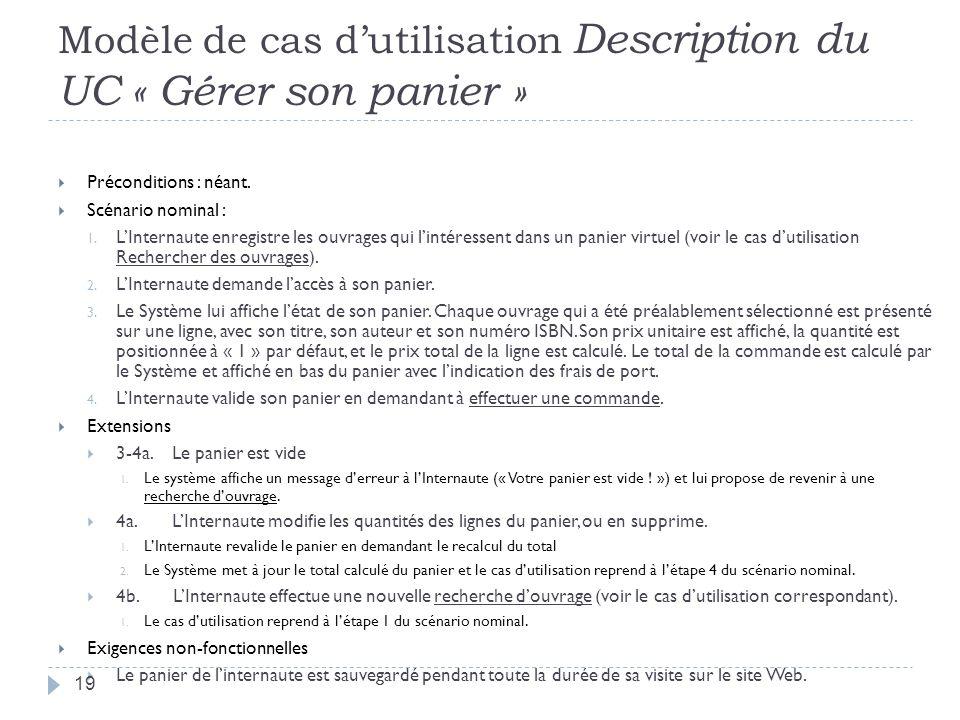 Modèle de cas dutilisation Description du UC « Gérer son panier » Préconditions : néant.