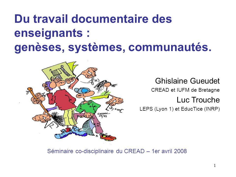 1 Du travail documentaire des enseignants : genèses, systèmes, communautés.