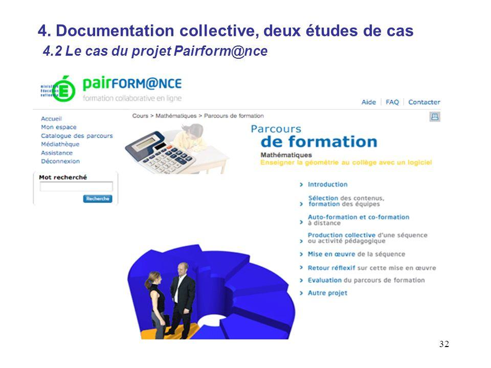 32 4. Documentation collective, deux études de cas 4.2 Le cas du projet Pairform@nce