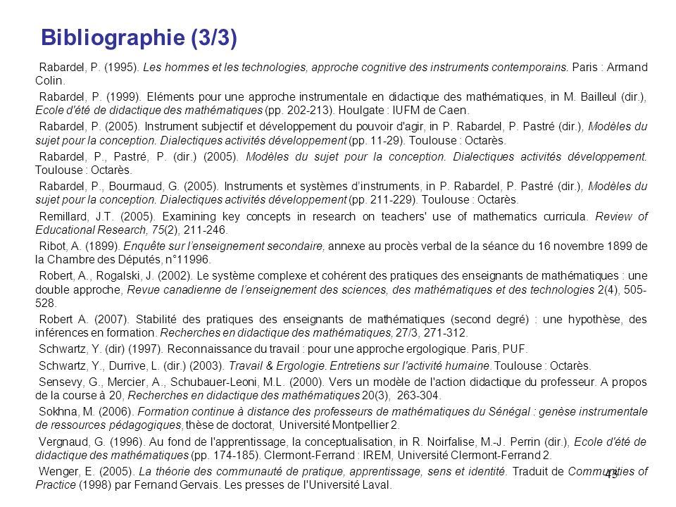 43 Bibliographie (3/3) Rabardel, P.(1995).