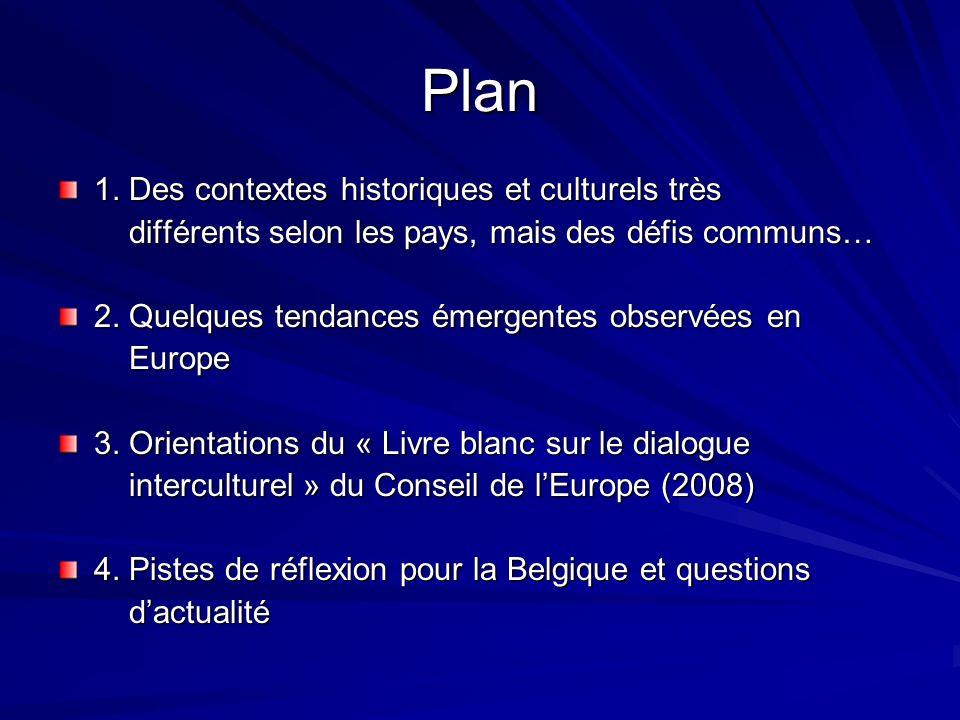 Plan 1. Des contextes historiques et culturels très différents selon les pays, mais des défis communs… différents selon les pays, mais des défis commu