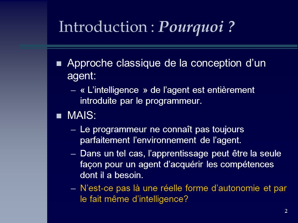2 Introduction : Pourquoi .