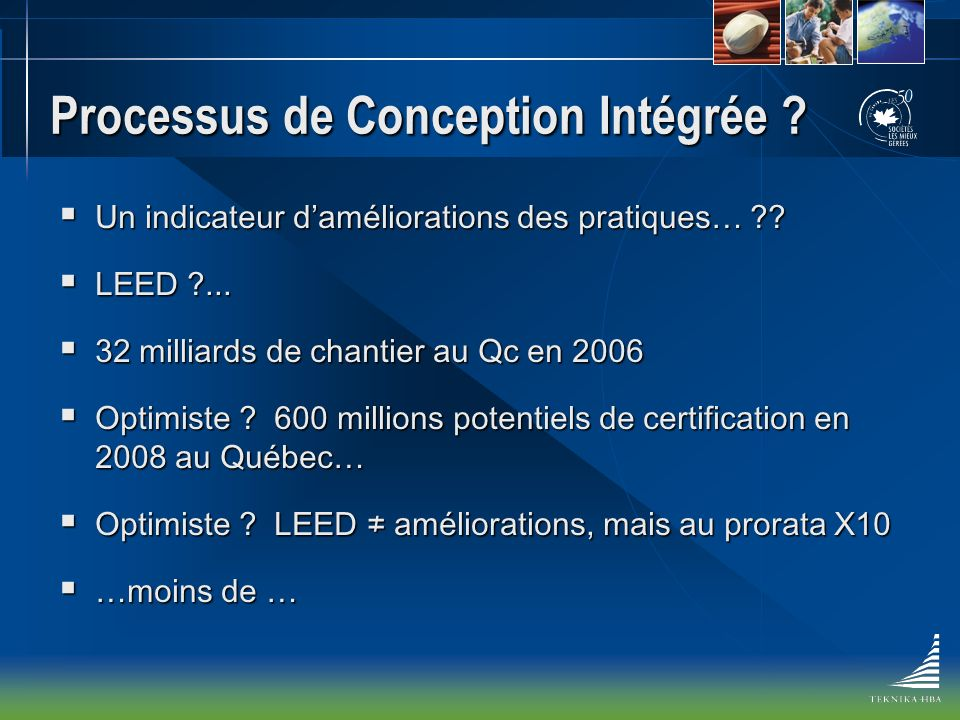 Processus de Conception Intégrée .Un indicateur daméliorations des pratiques… ?.