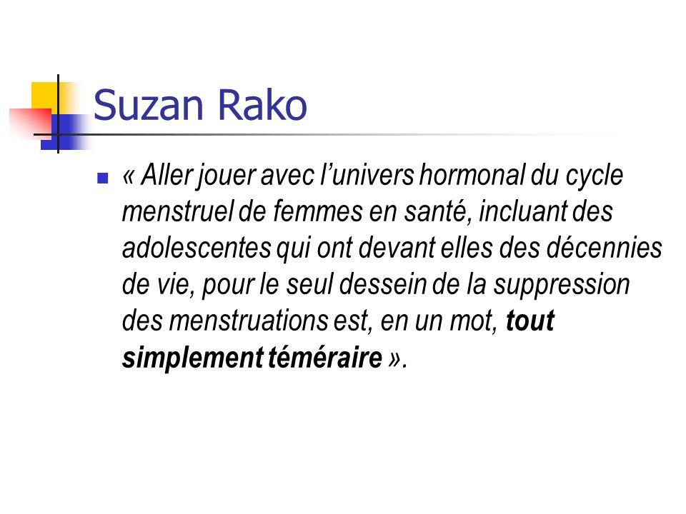 Suzan Rako « Aller jouer avec lunivers hormonal du cycle menstruel de femmes en santé, incluant des adolescentes qui ont devant elles des décennies de