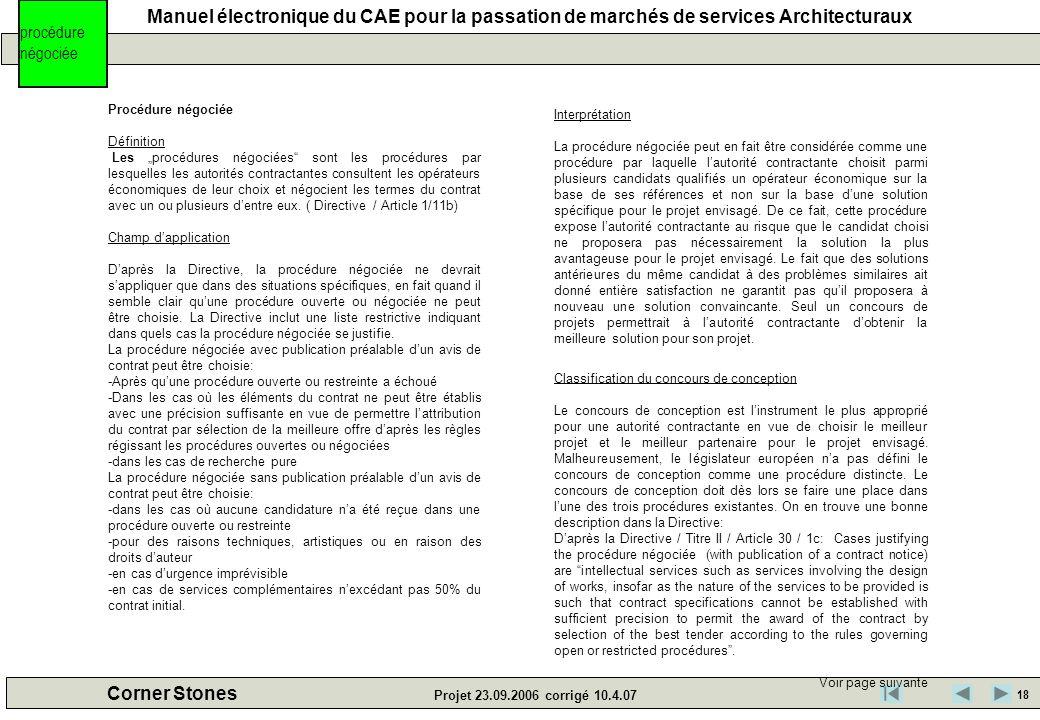 Manuel électronique du CAE pour la passation de marchés de services Architecturaux Corner Stones Projet 23.09.2006 corrigé 10.4.07 Procédure négociée