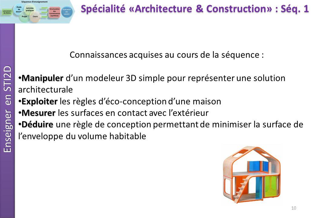 Enseigner en STI2D 10 Spécialité «Architecture & Construction» : Séq.