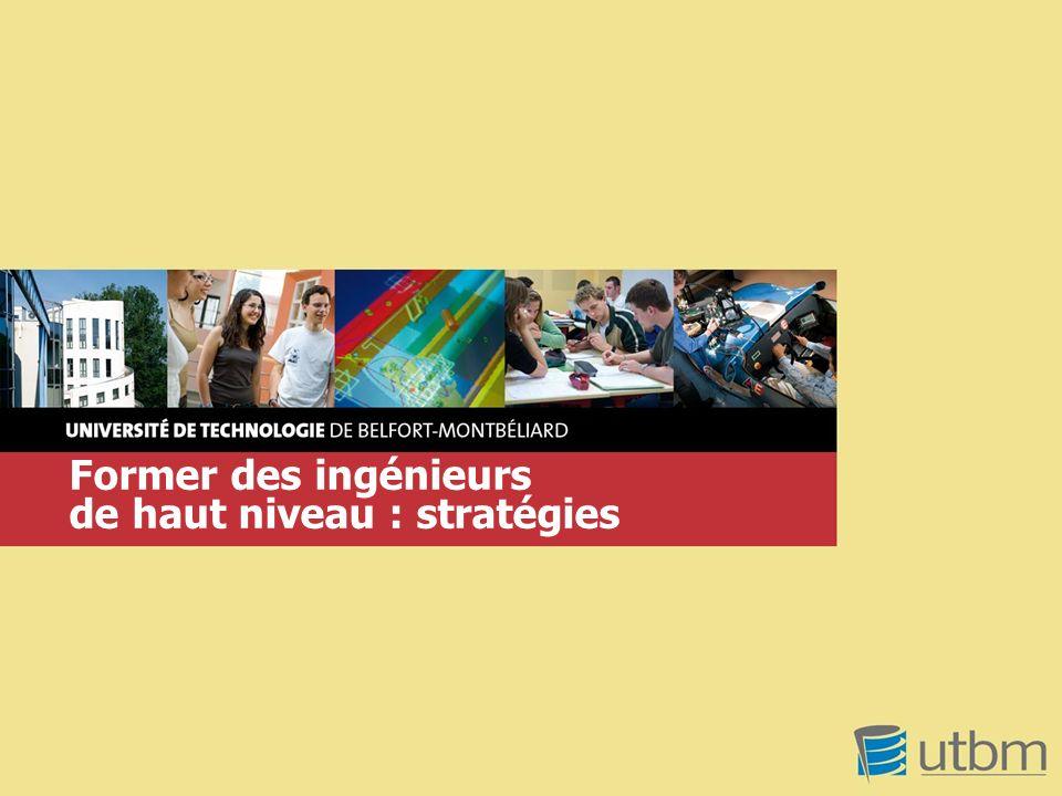 www.utbm.fr AERES mai 2011– les formations dingénieurs– page 1 Former des ingénieurs de haut niveau : stratégies
