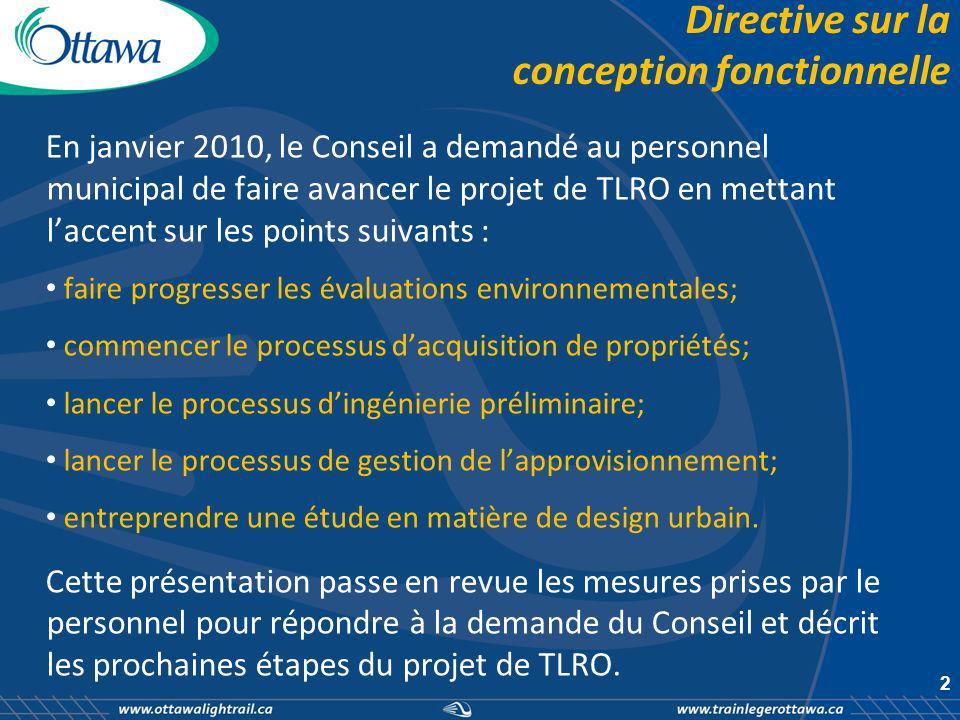 EE et financement du fédéral et du provincial Le 17 août 2010, la province de lOntario a approuvé lévaluation environnementale (EE) du projet de TLRO.