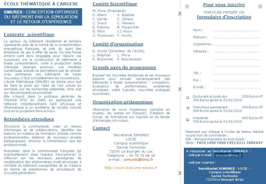Comité Scientifique M. Pons (Président) F. AllardA.