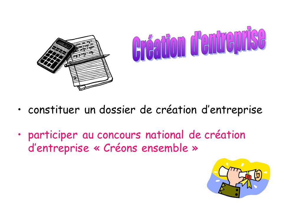 constituer un dossier de création dentreprise participer au concours national de création dentreprise « Créons ensemble »