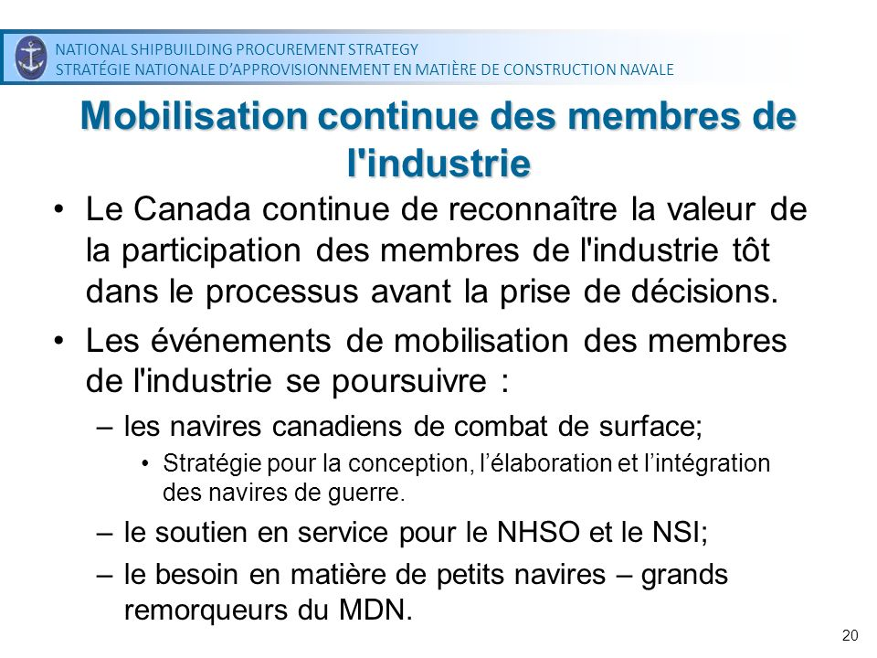 NATIONAL SHIPBUILDING PROCUREMENT STRATEGY STRATÉGIE NATIONALE DAPPROVISIONNEMENT EN MATIÈRE DE CONSTRUCTION NAVALE NATIONAL SHIPBUILDING PROCUREMENT