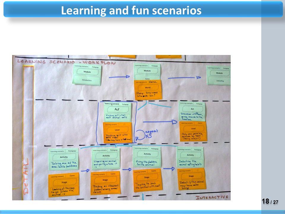 18 / 27 Learning and fun scenarios