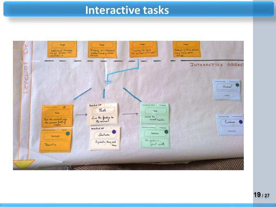 19 / 27 Interactive tasks