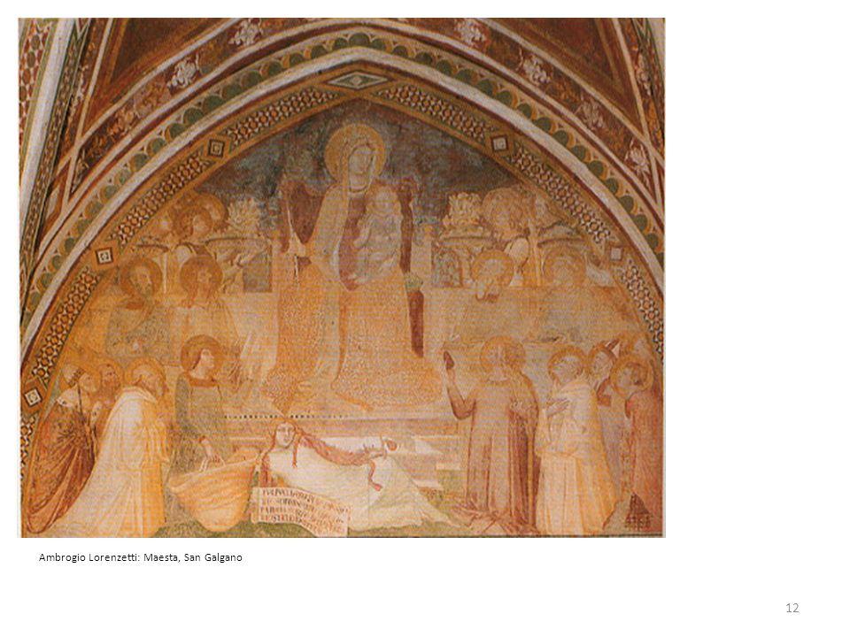 Ambrogio Lorenzetti: Maesta, San Galgano 12