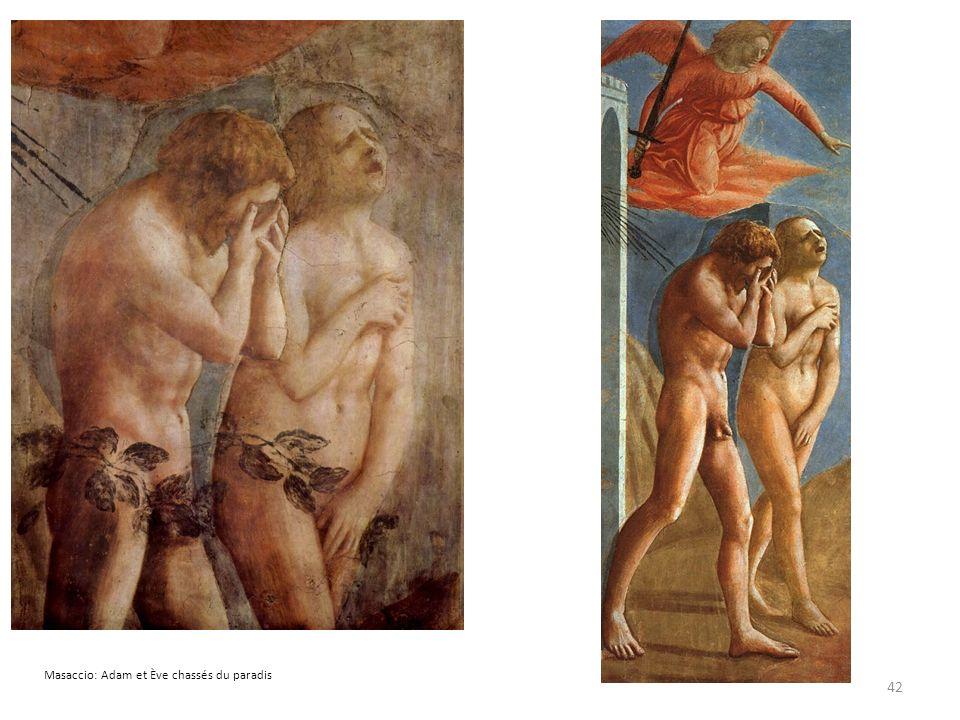 42 Masaccio: Adam et Ève chassés du paradis