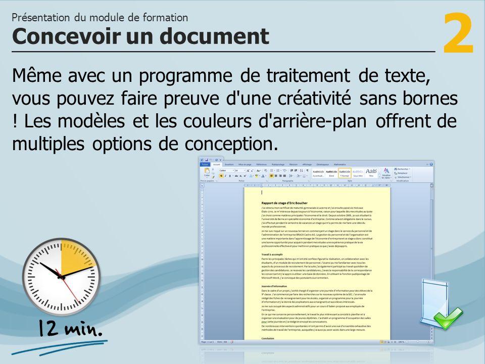 2 Même avec un programme de traitement de texte, vous pouvez faire preuve d'une créativité sans bornes ! Les modèles et les couleurs d'arrière-plan of