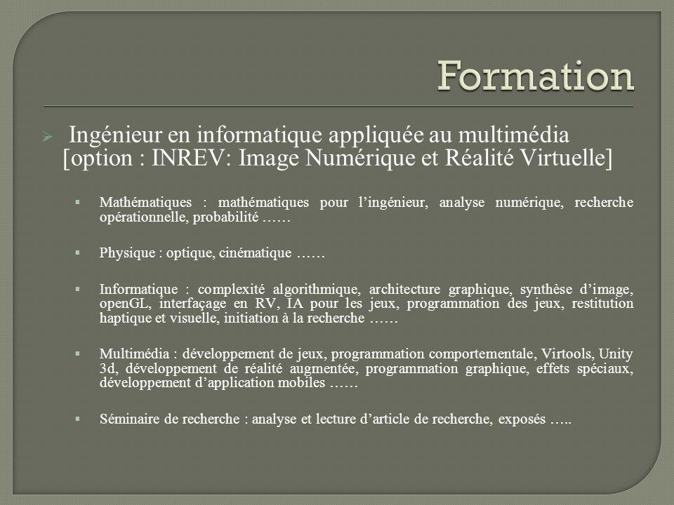 Ingénieur en informatique appliquée au multimédia [option : INREV: Image Numérique et Réalité Virtuelle] Mathématiques : mathématiques pour lingénieur