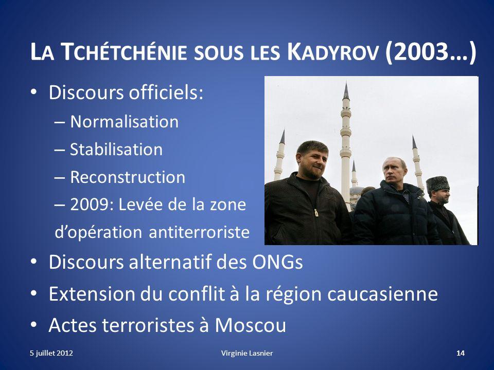 14 L A T CHÉTCHÉNIE SOUS LES K ADYROV (2003…) Discours officiels: – Normalisation – Stabilisation – Reconstruction – 2009: Levée de la zone dopération