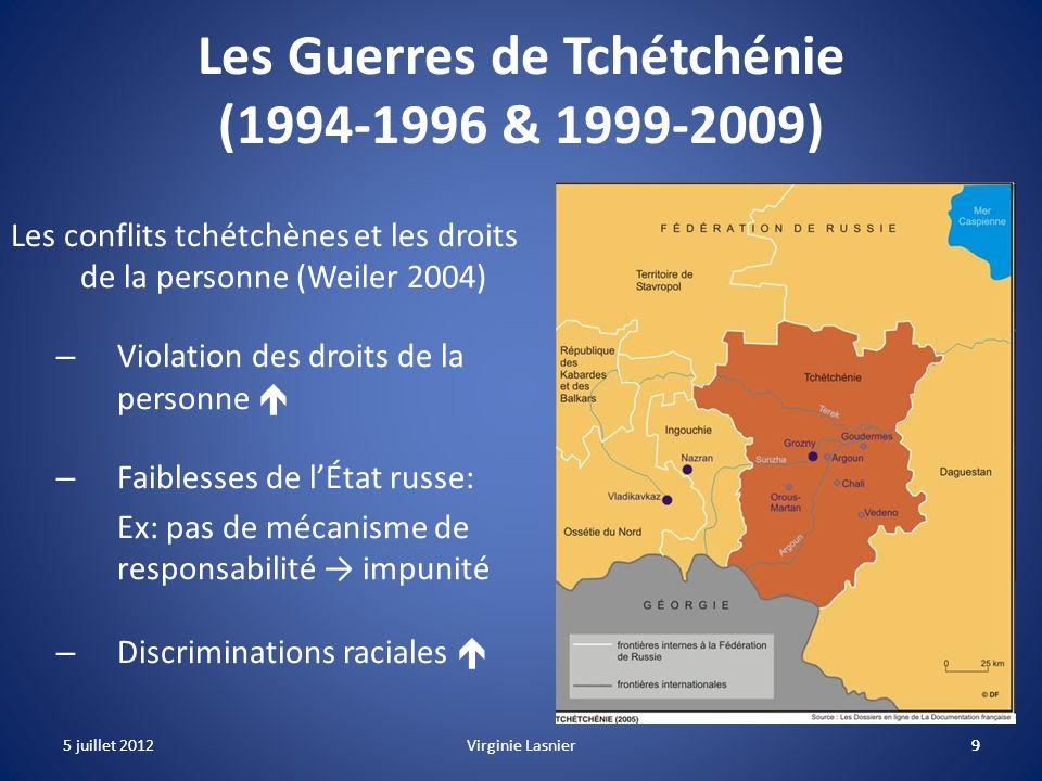 9 Les Guerres de Tchétchénie (1994-1996 & 1999-2009) Les conflits tchétchènes et les droits de la personne (Weiler 2004) – Violation des droits de la
