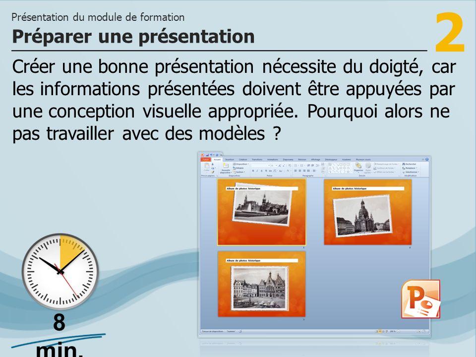 2 Créer une bonne présentation nécessite du doigté, car les informations présentées doivent être appuyées par une conception visuelle appropriée. Pour