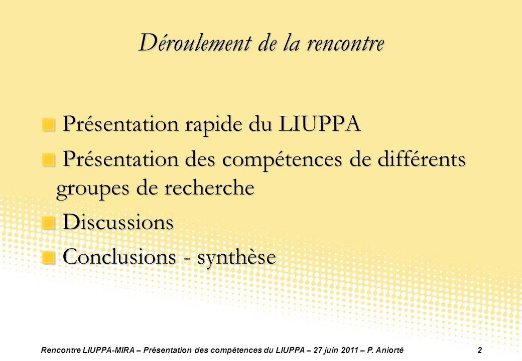Rencontre LIUPPA-MIRA – Présentation des compétences du LIUPPA – 27 juin 2011 – P.