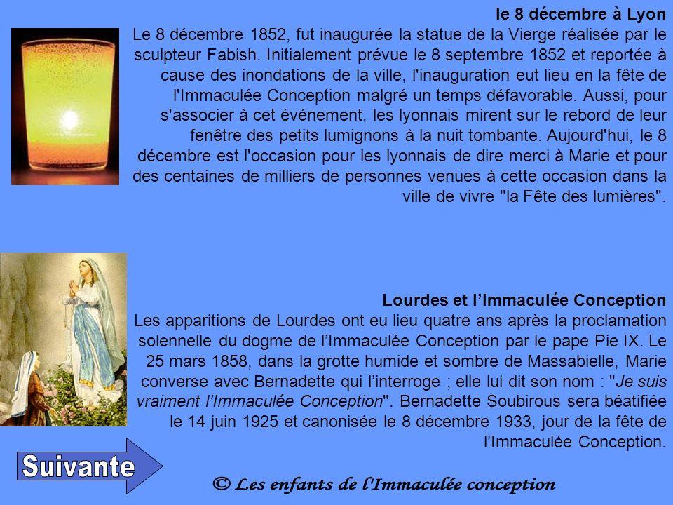 le 8 décembre à Lyon Le 8 décembre 1852, fut inaugurée la statue de la Vierge réalisée par le sculpteur Fabish.