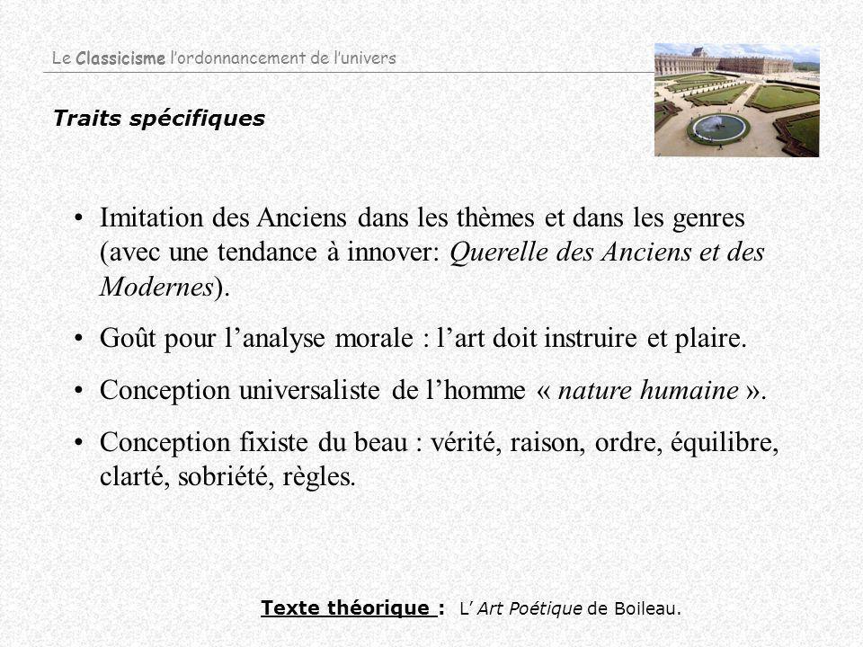 Auteurs et oeuvres A létranger : Defoe, Spinoza, Locke Le Classicisme lordonnancement de lunivers Théâtre Théâtre : Corneille : Le Cid, Horace.