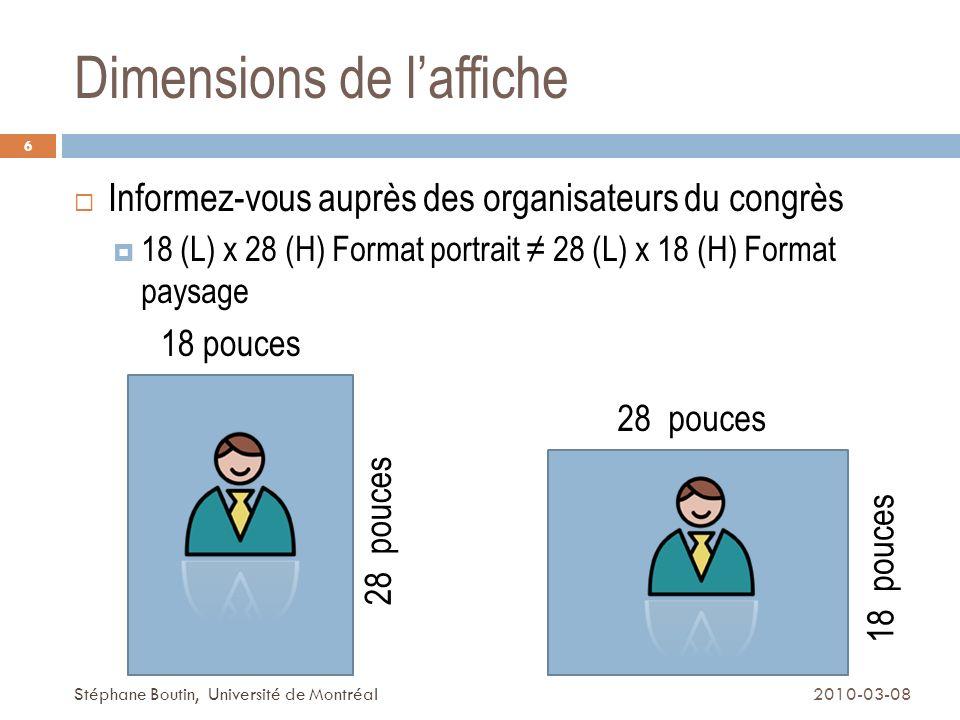 Dimensions standardisées 7 2010-03-08Stéphane Boutin, Université de Montréal