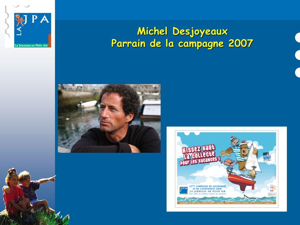 Michel Desjoyeaux Parrain de la campagne 2007