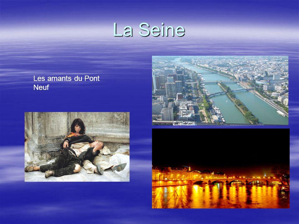 La Seine Les amants du Pont Neuf