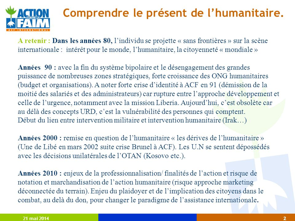 21 mai 20142 2 Comprendre le présent de lhumanitaire.