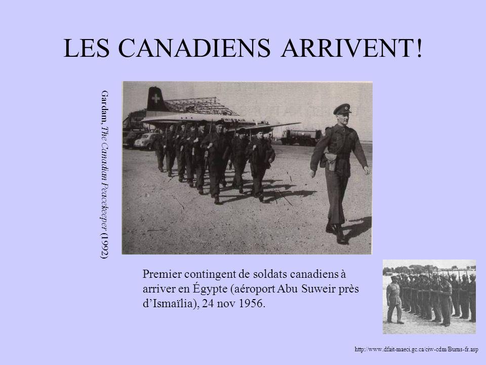 LES CANADIENS ARRIVENT! Gardam, The Canadian Peacekeeper (1992) Premier contingent de soldats canadiens à arriver en Égypte (aéroport Abu Suweir près
