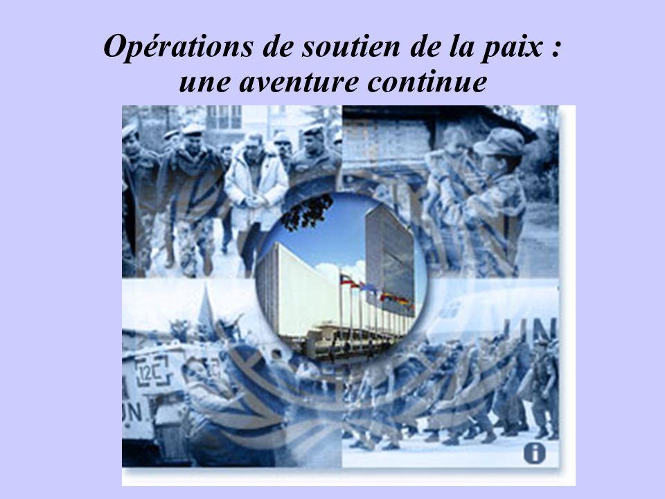 Opérations de soutien de la paix : une aventure continue