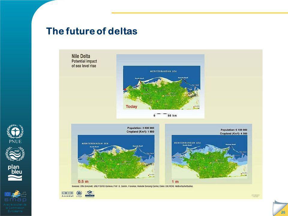 Avec le soutien de la Commission Européenne The future of deltas 26