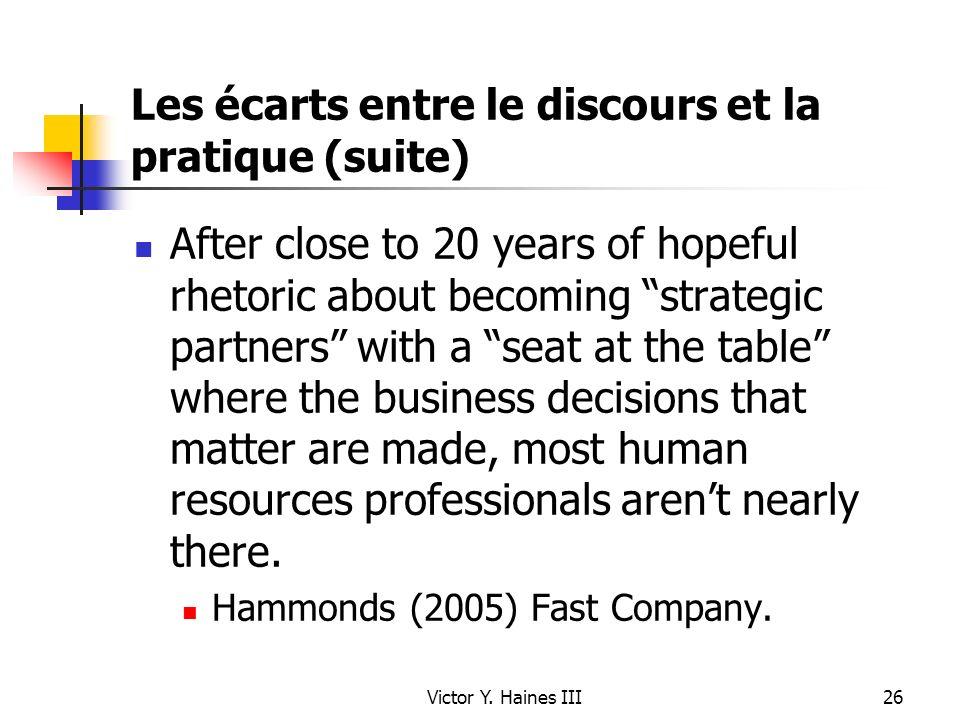 Victor Y. Haines III26 Les écarts entre le discours et la pratique (suite) After close to 20 years of hopeful rhetoric about becoming strategic partne