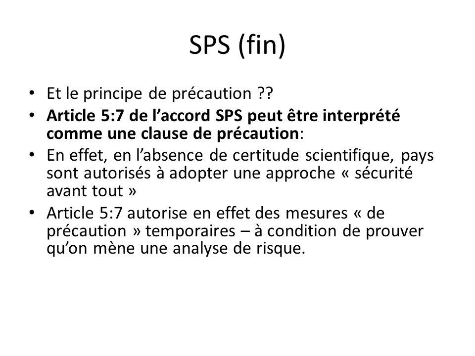 SPS (fin) Et le principe de précaution .
