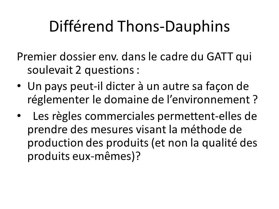 Différend Thons-Dauphins Premier dossier env.