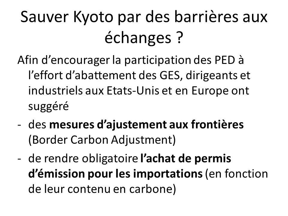 Sauver Kyoto par des barrières aux échanges .