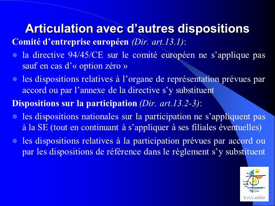 Articulation avec dautres dispositions Comité dentreprise européen (Dir.
