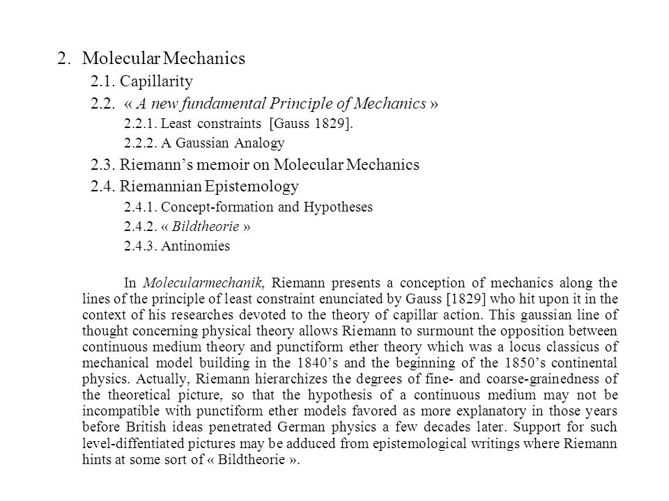 2.Molecular Mechanics 2.1. Capillarity 2.2. « A new fundamental Principle of Mechanics » 2.2.1.