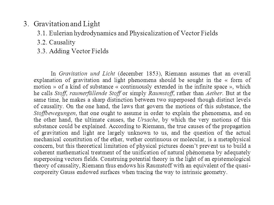 3.Gravitation and Light 3.1. Eulerian hydrodynamics and Physicalization of Vector Fields 3.2.