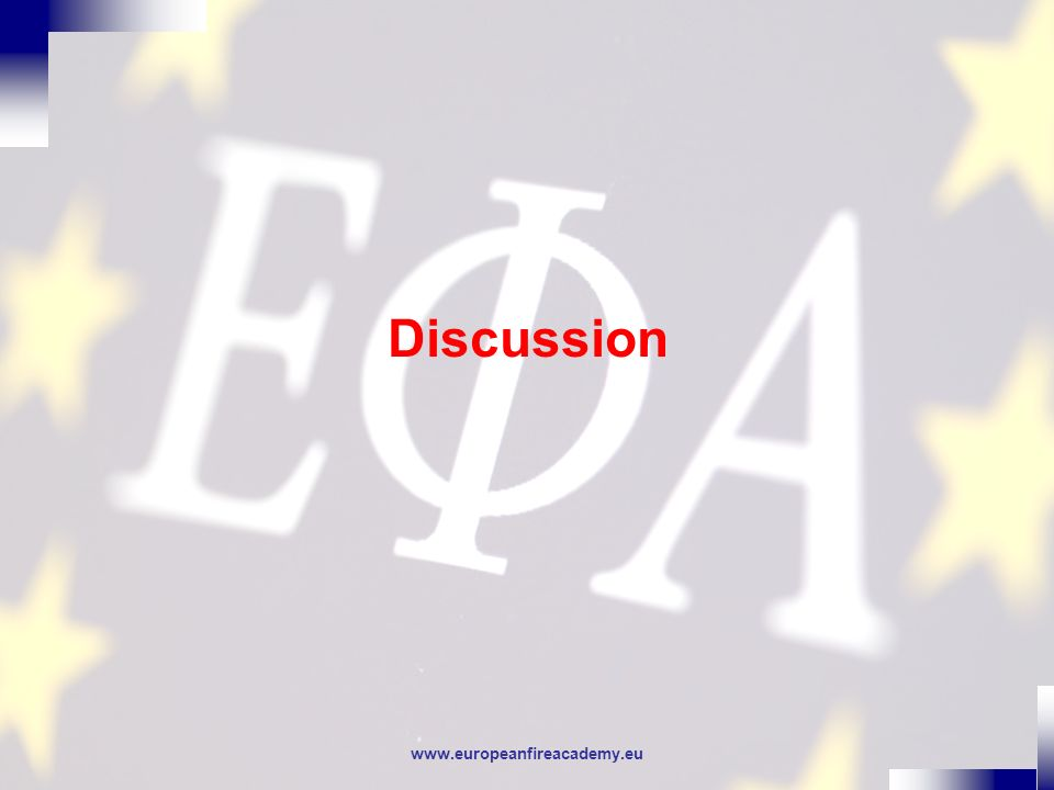 www.europeanfireacademy.eu Discussion