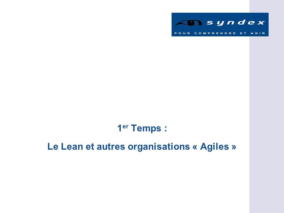 1 er Temps : Le Lean et autres organisations « Agiles »