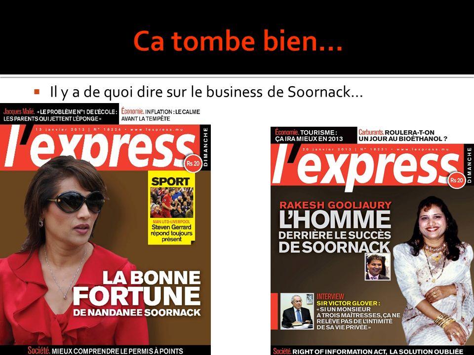 Il y a de quoi dire sur le business de Soornack…