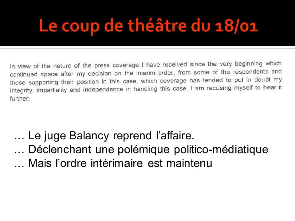 … Le juge Balancy reprend laffaire.