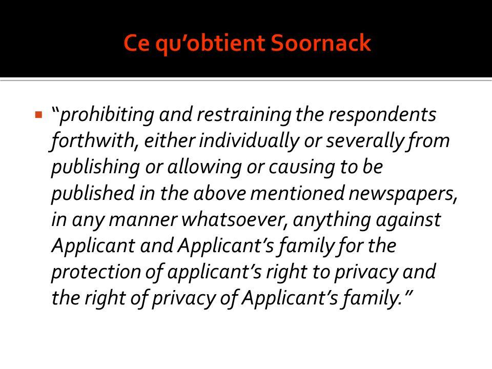 Respect de sa vie privée (CC, UNHR, CEDH) Chacun a droit au respect de sa vie privée.