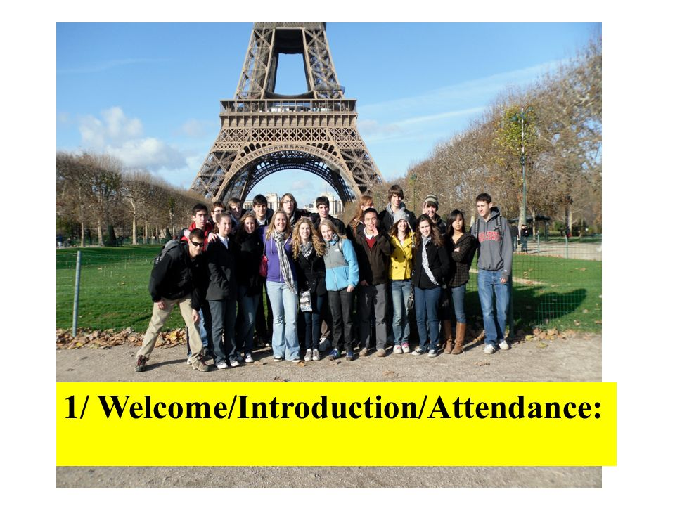 1/ Welcome/Introduction/Attendance: