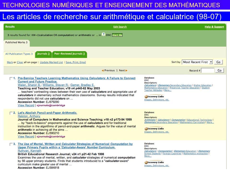 TECHNOLOGIES NUMÉRIQUES ET ENSEIGNEMENT DES MATHÉMATIQUES Les articles de recherche sur arithmétique et calculatrice (98-07)