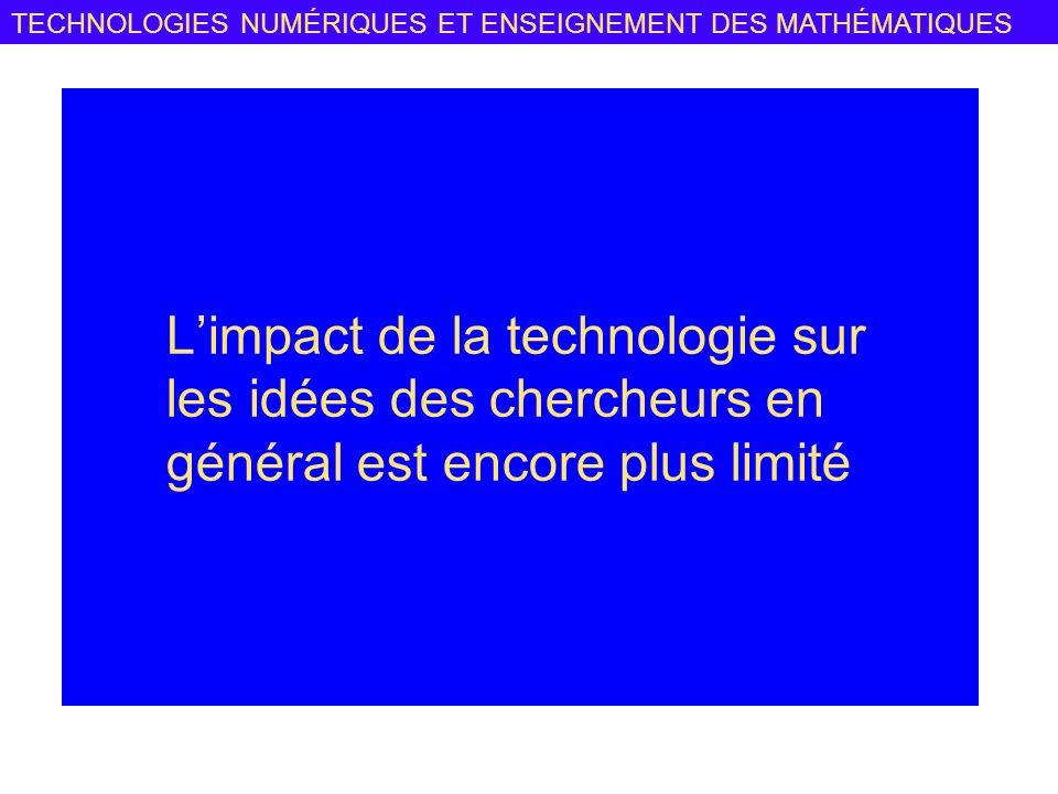 TECHNOLOGIES NUMÉRIQUES ET ENSEIGNEMENT DES MATHÉMATIQUES Des points communs La non prise en compte des besoins en instrumentation.